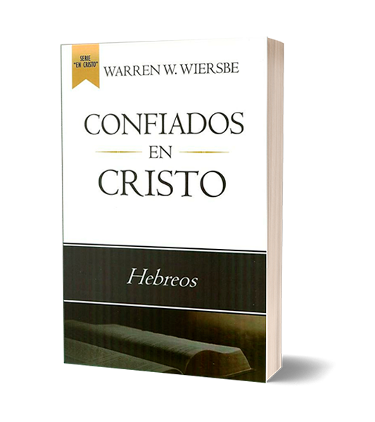CONFIADOS-EN-CRISTO-HEBREOS-WARREN-W.-WIERSBE-LIBRERIAPENIEL.COM-PNG