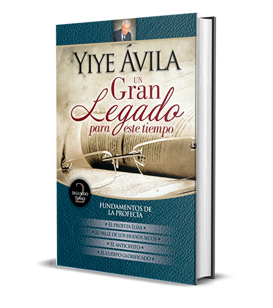 YIYE-ÁVILA-UN-GRAN-LEGADO-PARA-ESTE-TIEMPO-TOMO-2-LIBRERIAPENIEL.COM-PNG