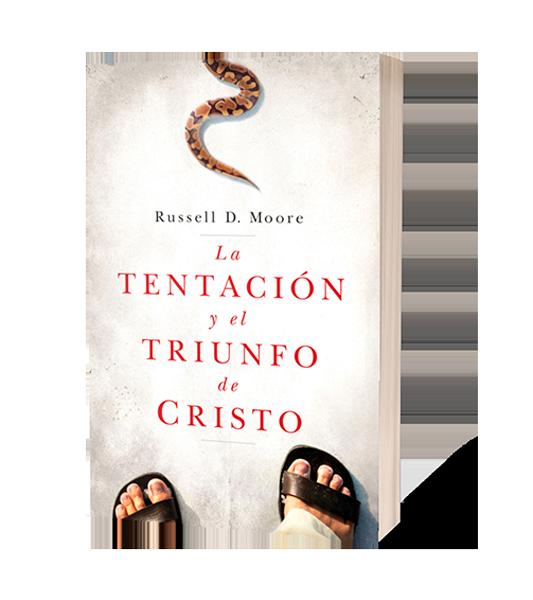 la-tentacion-y-el-triunfo-de-cristo-russel-d-moore-www.libreriapeniel.com-png